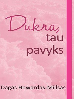 cover image of Dukra, tau pavyks