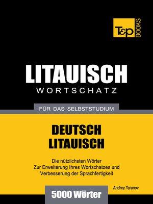 cover image of Deutsch-Litauischer Wortschatz für das Selbststudium