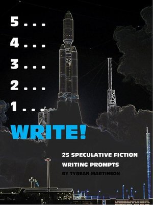 cover image of 5 . . . 4 . . . 3 . . . 2 . . . 1 . . . Write!