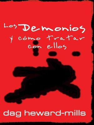 cover image of Los Demonios y Cómo Tratar Con Ellos