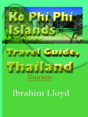 cover image of Ko Phi Phi Islands Travel Guide, Thailand