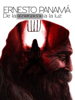 cover image of De la oscuridad a la luz