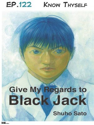 cover image of Give My Regards to Black Jack--Ep.122 Know Thyself (English version)