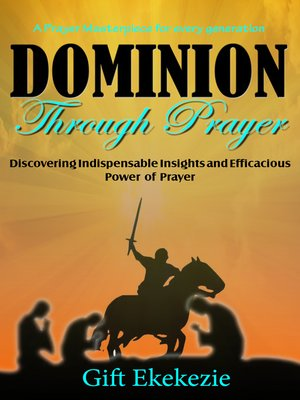 cover image of Dominion Through Prayer