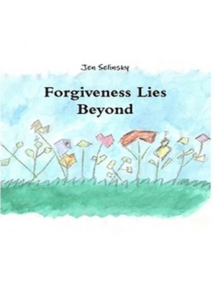 cover image of Forgiveness Lies Beyond