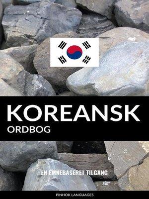 cover image of Koreansk ordbog