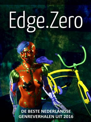 cover image of Edge.Zero de beste Nederlandse genreverhalen uit 2016