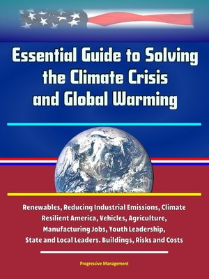 cover image of Essential Guide to Solving the Climate Crisis and Global Warming
