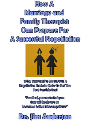 cover image of How a Marriage and Family Therapist Can Prepare For a Successful Negotiation