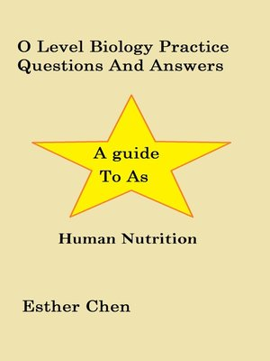 cover image of O Level Biology Practice Questions and Answers Human Nutrition