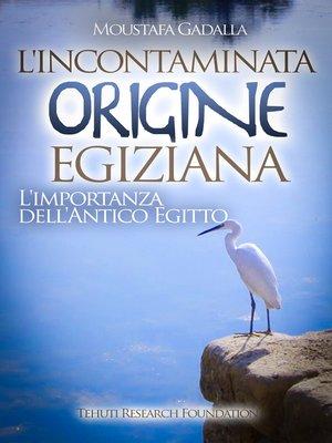 cover image of L'incontaminata origine egiziana