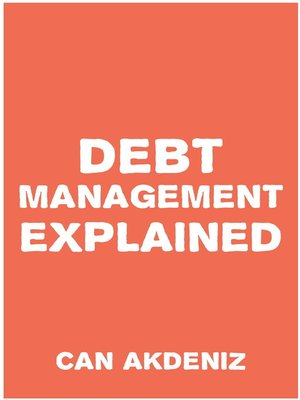 cover image of Debt Management Explained