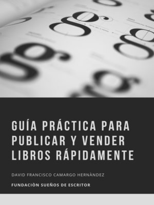 cover image of Guía Práctica Para Publicar Y Vender Libros Rápidamente