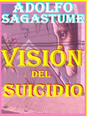 cover image of Vision del Suicidio