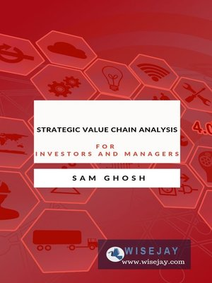cover image of Strategic Value Chain Analysis for Investors and Managers
