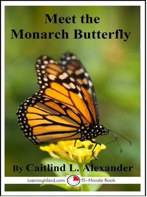 cover image of Meet the Monarch Butterfly