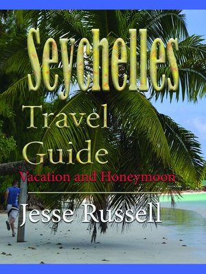 cover image of Seychelles Travel Guide