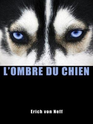 cover image of L'Ombre du chien