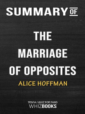 cover image of Summary of the Marriage of Opposites by Alice Hoffman / Trivia/Quiz for Fans