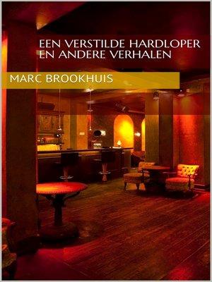 cover image of Een Verstilde Hardloper en andere verhalen