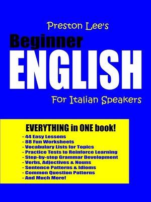 cover image of Preston Lee's Beginner English For Italian Speakers
