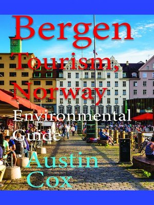 cover image of Bergen Tourism, Norway