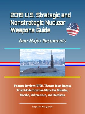 cover image of 2019 U.S. Strategic and Nonstrategic Nuclear Weapons Guide