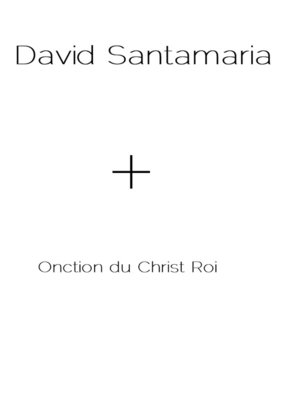 cover image of + Onction du Christ Roi