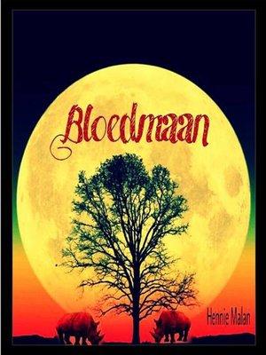 cover image of Bloedmaan