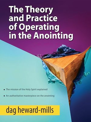 cover image of The Theory and Practice of Operating in the Anointing