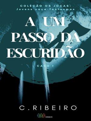 cover image of A um passo da escuridão