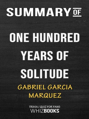 cover image of Summary of One Hundred Years of Solitude by Gabriel Garcia Márquez / Trivia/Quiz for Fans