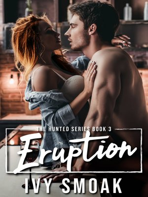 cover image of Eruption (The Hunted Series Book 3)