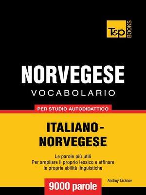 cover image of Vocabolario Italiano-Norvegese per studio autodidattico