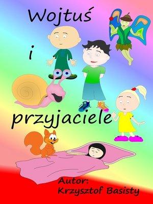 cover image of Wojtuś i przyjaciele