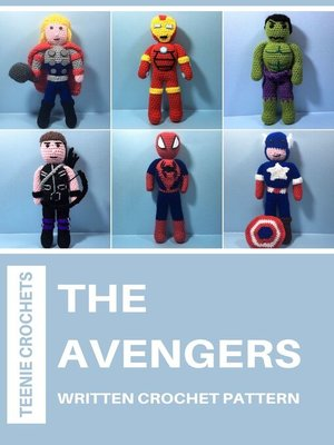 cover image of The Avengers--Written Crochet Patterns (Unofficial)