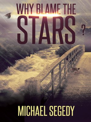 cover image of Why Blame the Stars?