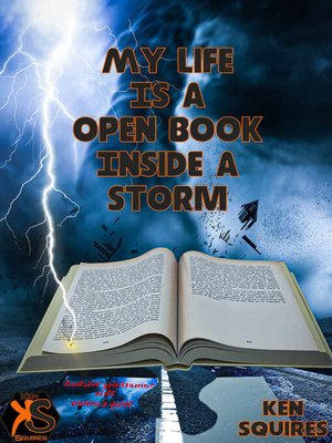 cover image of My Life Is a Open Book Inside a Storm