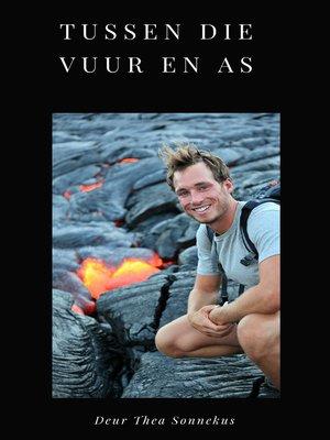 cover image of Tussen die Vuur en As