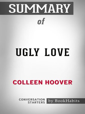 cover image of Summary of Ugly Love by Colleen Hoover / Conversation Starters