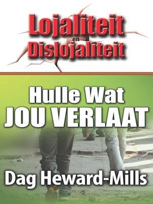 cover image of Hulle wat Jou Verlaat