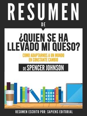 cover image of Quien Se Ha Llevado Mi Queso?