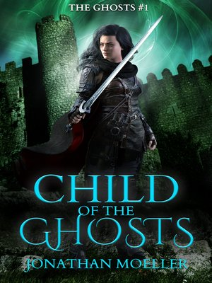cover image of Child of the Ghosts
