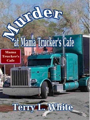 cover image of Murder at Mama Truckers Cafe