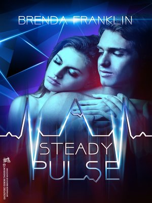 cover image of A Steady Pulse (Pulse, book 1)