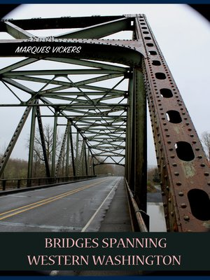 cover image of Bridges Spanning Western Washington