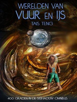 cover image of Werelden van vuur en ijs, Book 1