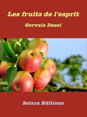 cover image of Les fruits de l'esprit