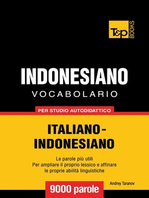 cover image of Vocabolario Italiano-Indonesiano per studio autodidattico