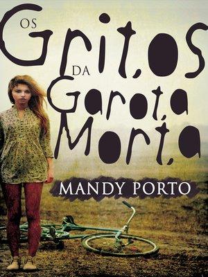 cover image of Os Gritos da Garota Morta